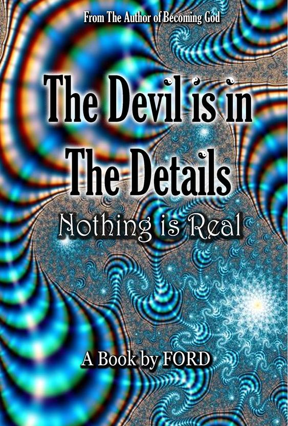 Becoming God: The Devil Is In The Details a book by FORD